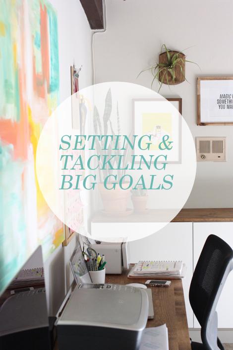 accomplishing BIG goals